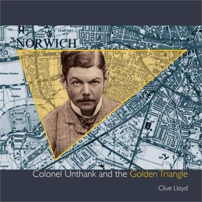 Colonel Unthank and the Golden Triangle by Clive Lloyd (Paperback)