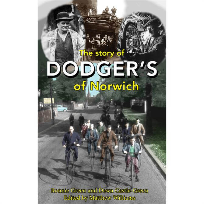 The Story Of Dodgers Of Norwich By  Ronnie Green & Dawn Castle-Green (Paperback)