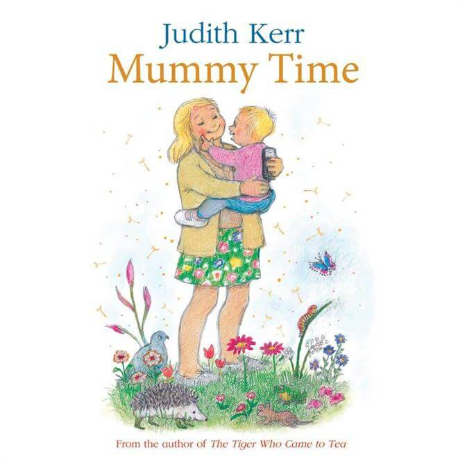 Mummy Time by Judith Kerr (Hardback)
