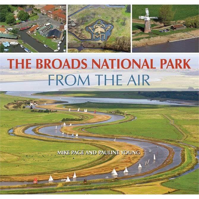 The Broads National Park from the Air by Mike Page (Hardback)