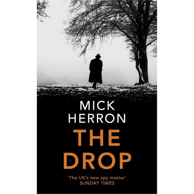 The Drop: A Slough House Novella by Mick Herron (Hardback)