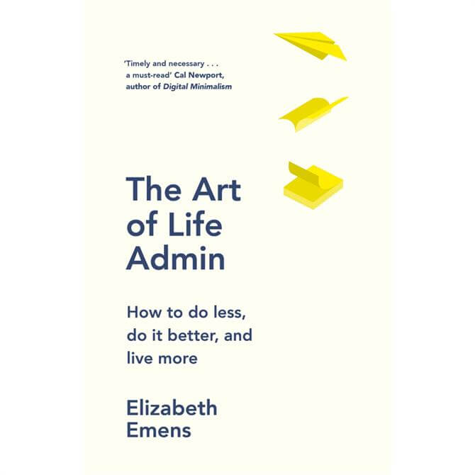 The Art of Life Admin by Elizabeth Emens (Hardcover)