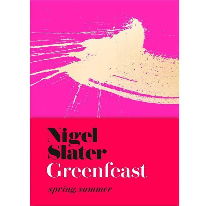 Greenfeast - Spring, Summer By Nigel Slater (Hardback)