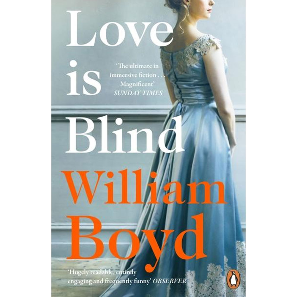 An image of Love is Blind By William Boyd (Paperback)