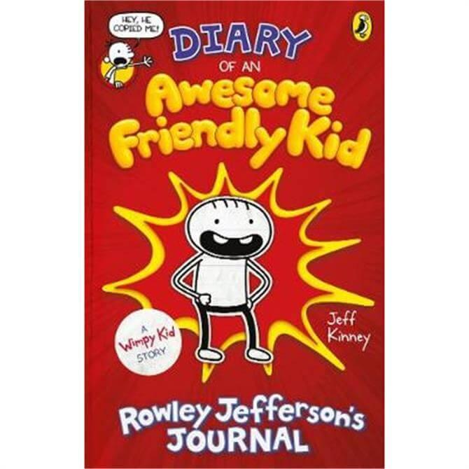 Diary of an Awesome Friendly Kid: Rowley Jefferson's Journal - Diary of a Wimpy Kid by Jeff Kinney (Hardback)