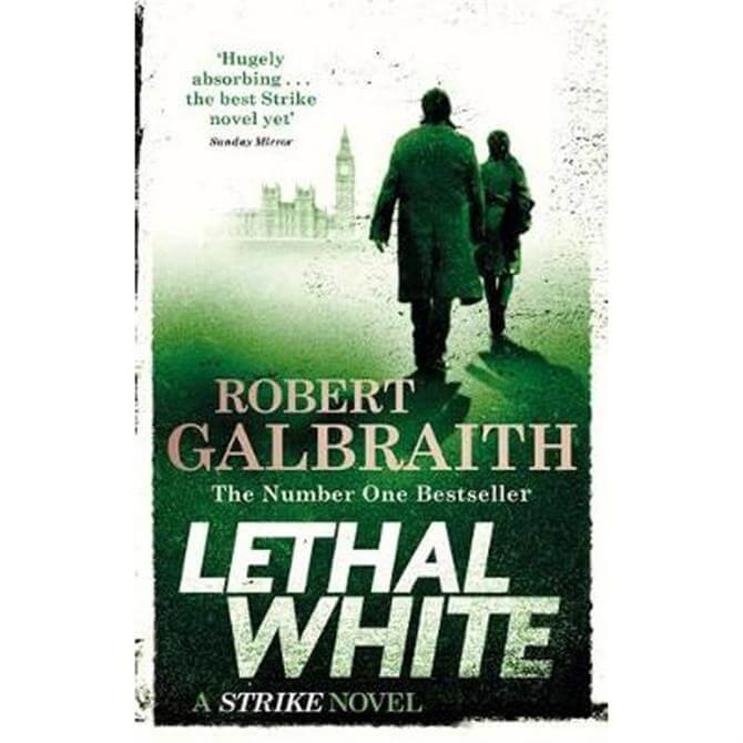 Lethal White: Cormoran Strike Book 4 by Robert Galbraith (Paperback)