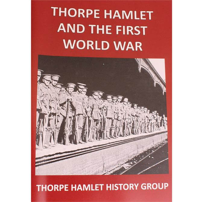 Thorpe Hamlet And The First World War
