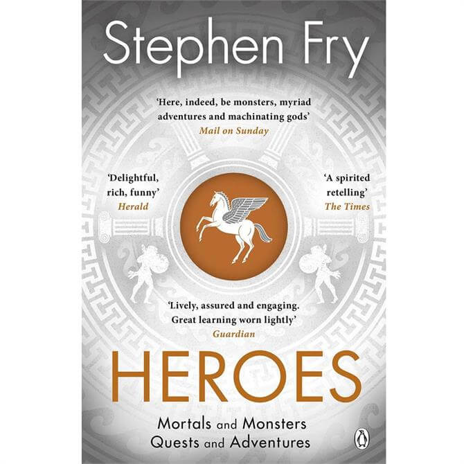 Heroes: Mortals and Monsters, Quests and Adventures By Stephen Fry (Paperback)