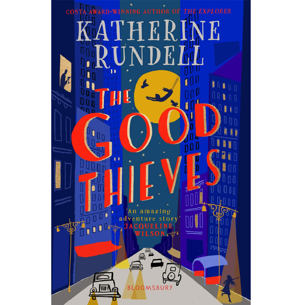 An image of The Good Thieves By Katherine Rundell (Hardback)