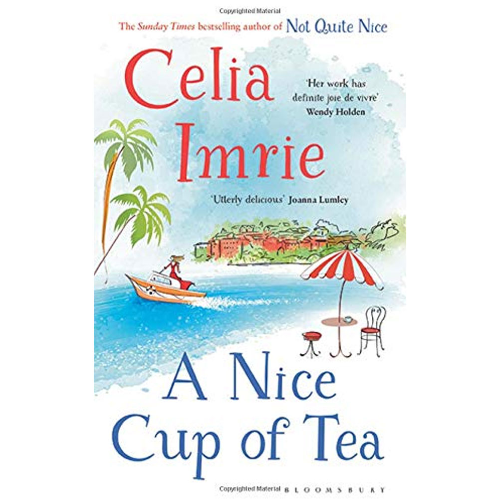 An image of A Nice Cup of Tea By Celia Imrie (Hardback)