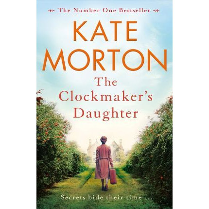An image of The Clockmaker's Daughter by Kate Morton (Paperback)