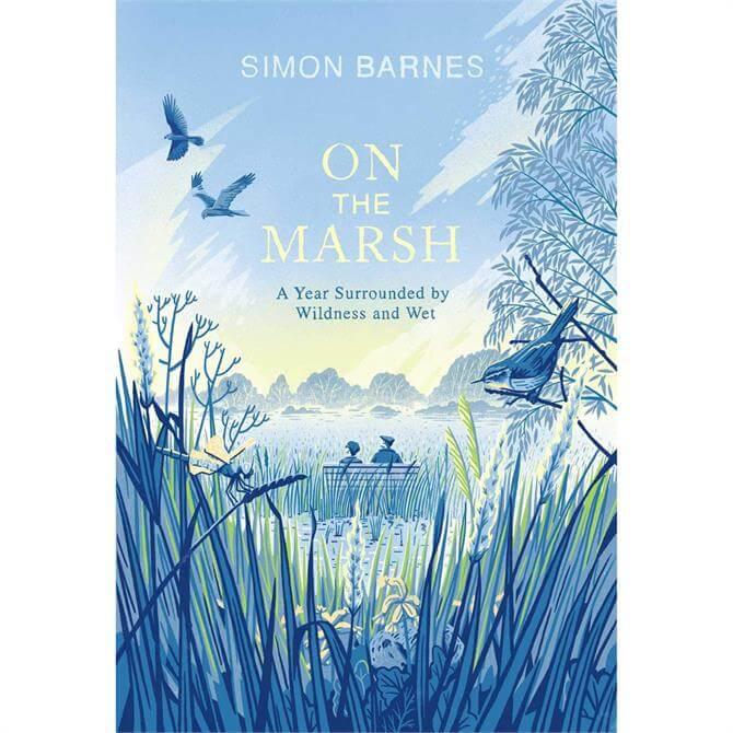 On the Marsh By Simon Barnes (Hardback)
