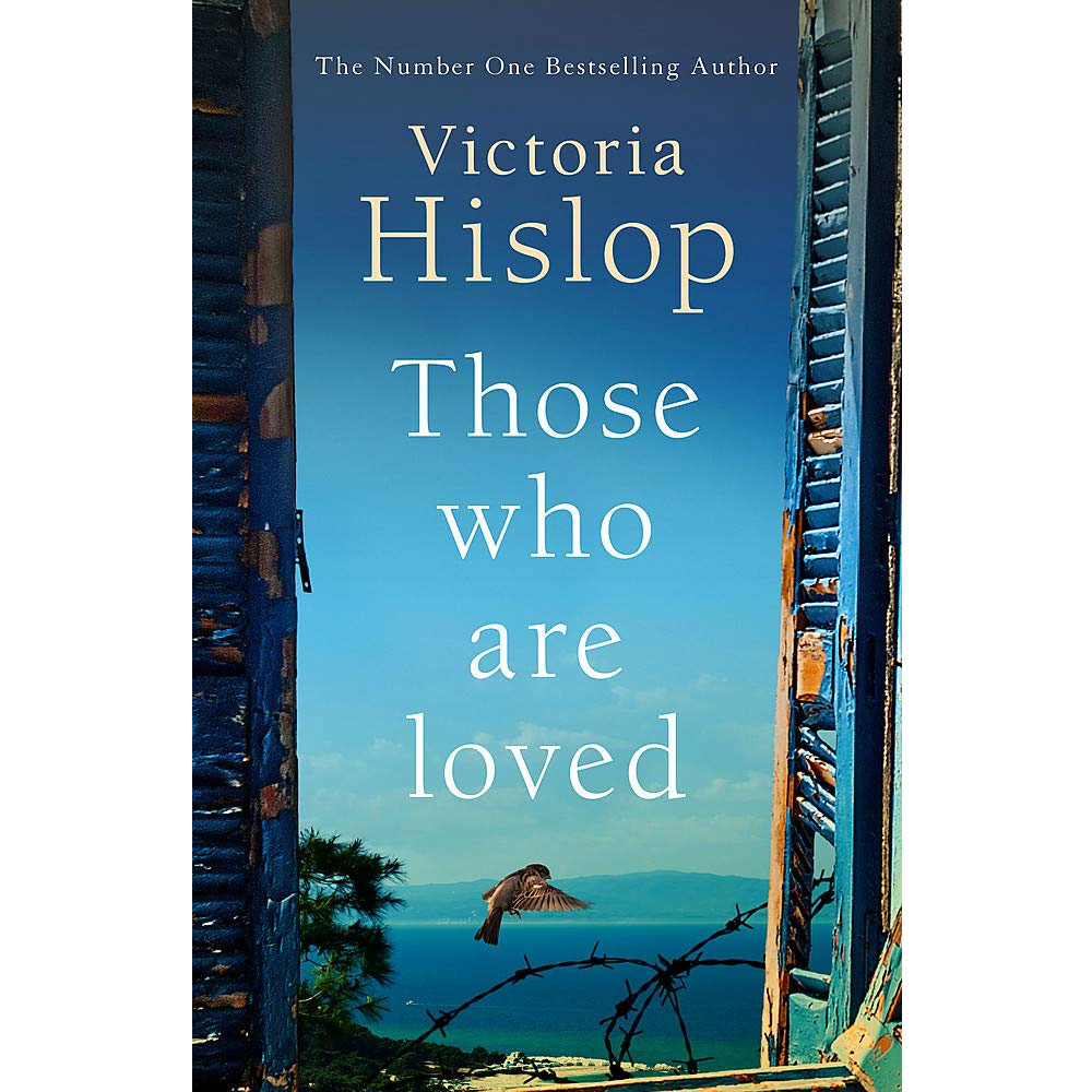 An image of Those Who Are Loved By Victoria Hislop (Hardback)