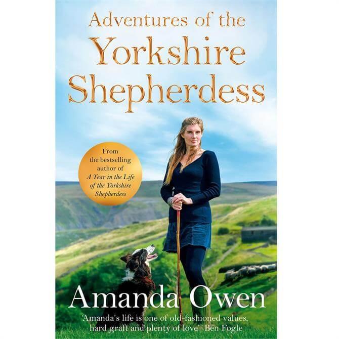 Adventures Of The Yorkshire Shepherdess By Amanda Owen (Hardback)