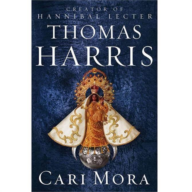 Cari Mora By Thomas Harris (Hardback)