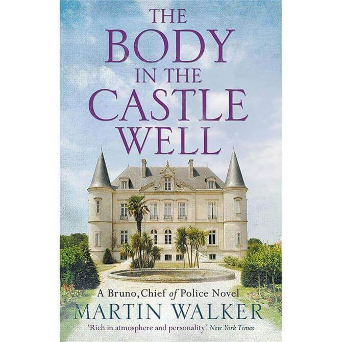 The Body in the Castle Well By Martin Walker (Hardback)