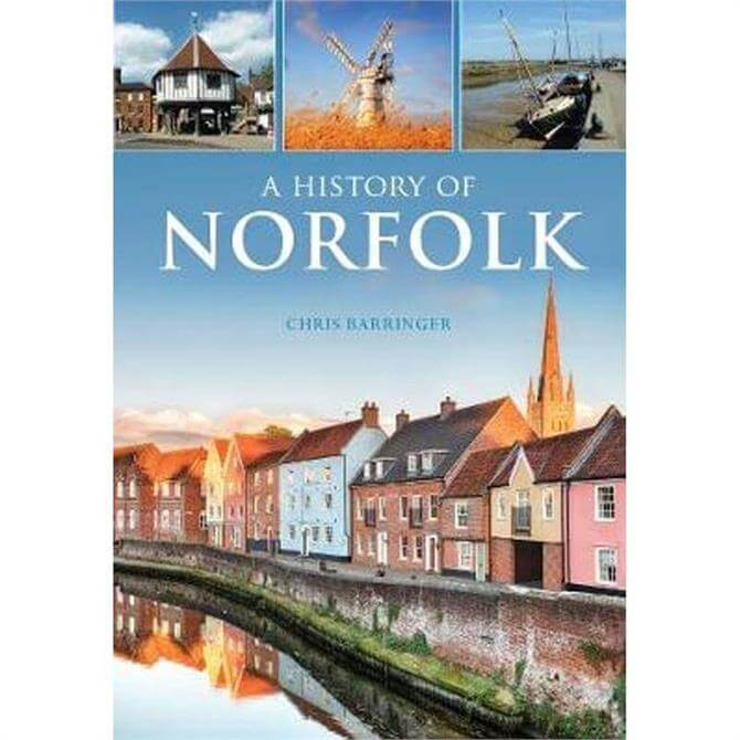 A History of Norfolk By Chris Barringer (Paperback)