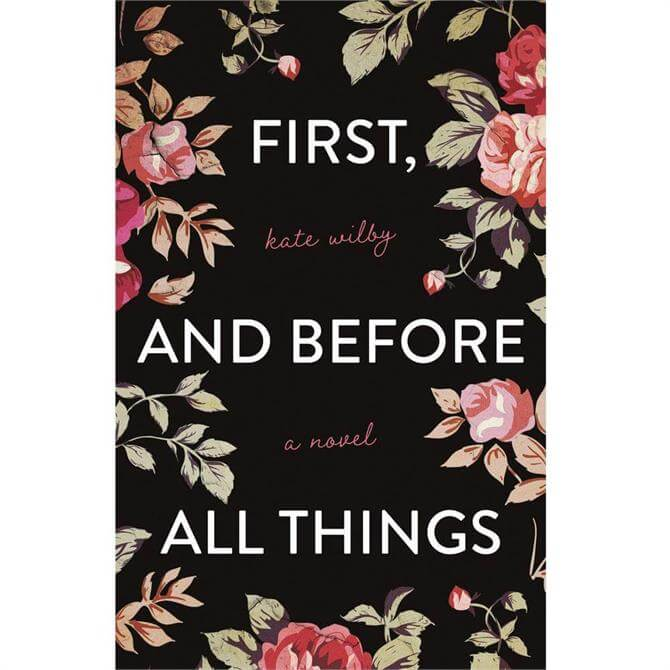 First, and before all things By Kate Wilby (Paperback)