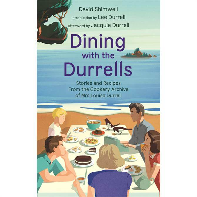 Dining with the Durrells By David Shimwell & Lee Durrell (Hardback)