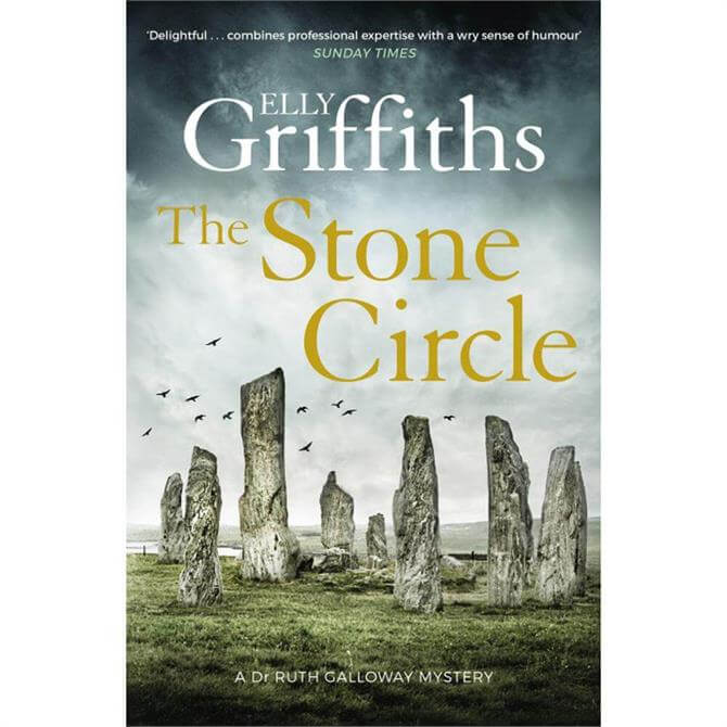 The Stone Circle by Elly Griffiths - The Dr Ruth Galloway Mysteries (Hardback)
