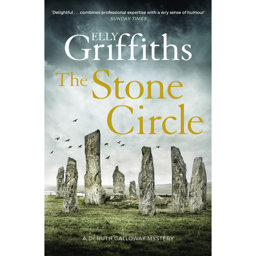 An image of The Stone Circle by Elly Griffiths - The Dr Ruth Galloway Mysteries (Hardback)