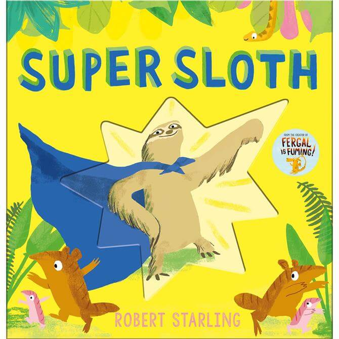 Super Sloth By Robert Starling (Hardback)