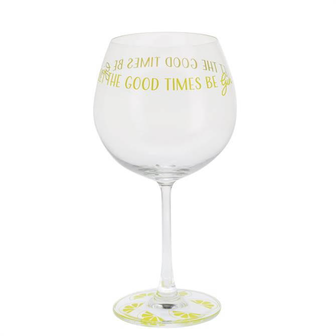 Dartington Gin Time 'Let the Good Times Be Gin' Gin Glass
