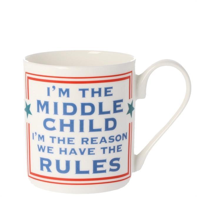 Cammy Thomson I'm The Middle Child Mug