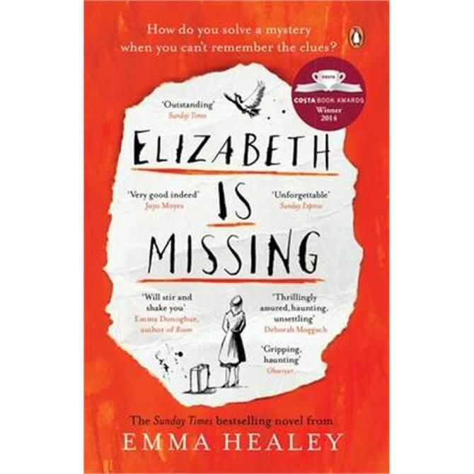 Elizabeth Is Missing by Emma Healey (Paperback)