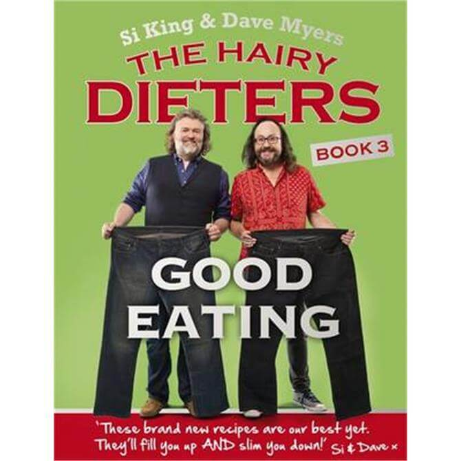 The Hairy Dieters - Good Eating by Dave Myers and Si King - Paperback
