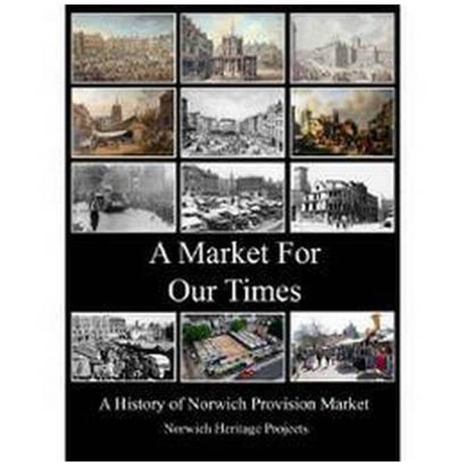 A Market For Our Times by Frances & Michael Homes (Paperback)