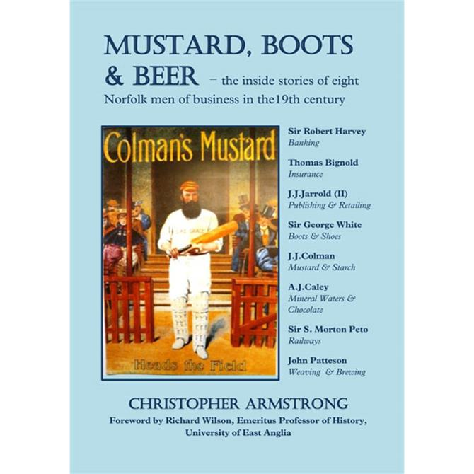 Mustard, Boots And Beer by Chris Armstrong