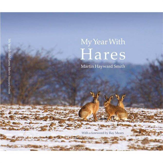 My Year With Hares by Martin Hayward Smith