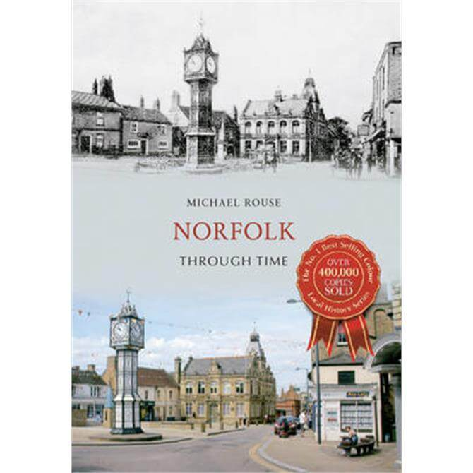 Norfolk Through Time by Micheal Rouse