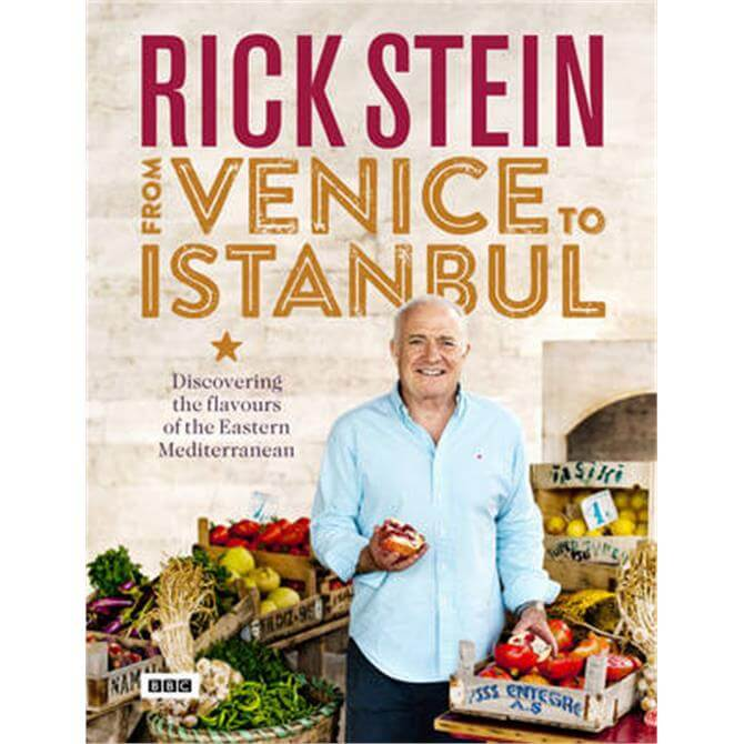 Rick Stein - From Venice to Istanbul (Hardback)