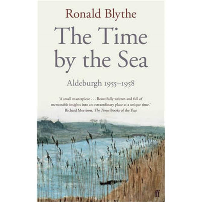 Time By The Sea By Ronald Blythe (Paperback)