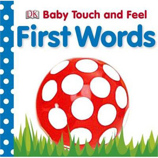 First Words - Baby Touch and Feel by DK