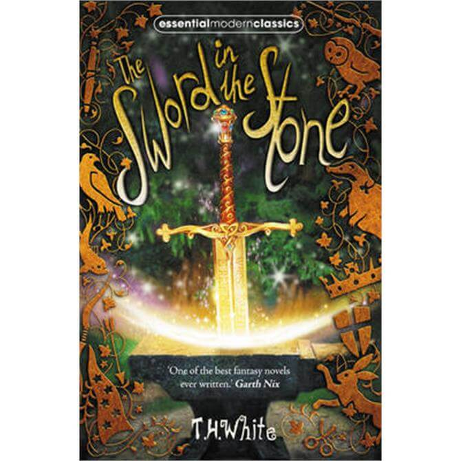 Sword In The Stone by T.H. White