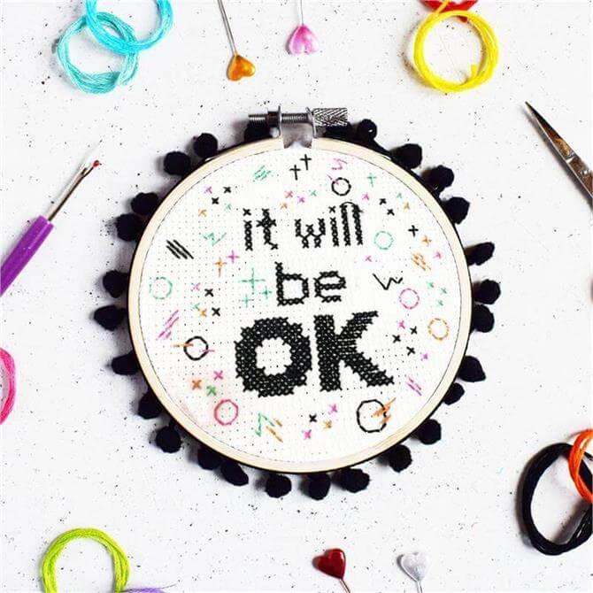 The Make Arcade 'It Will Be Ok' Cross Stitch Kit