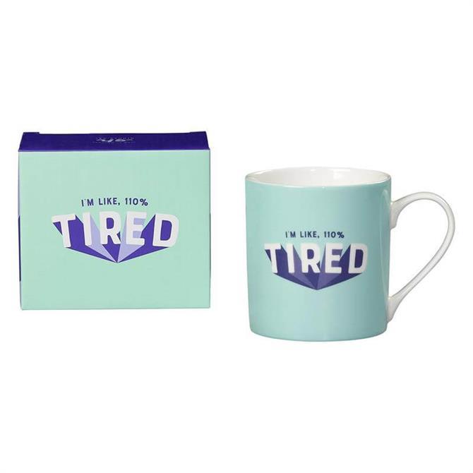 Wild & Wolf 110% Tired Mug